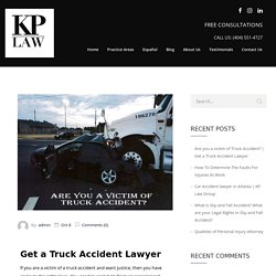 Are you a victim of Truck Accident?