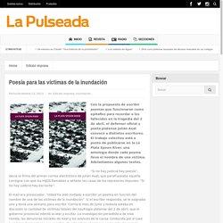 Poesía para las víctimas de la inundación – La Pulseada