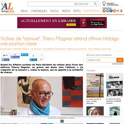 "Victime de ""censure"", Thierry Magnier attend d'Anne Hidalgo une position claire"