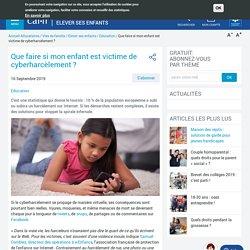 Que faire si mon enfant est victime de cyberharcèlement ?