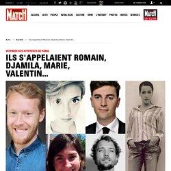 Victimes des attentats de Paris - Ils s'appelaient Romain, Djamila, Marie, Valentin...