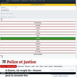 A Grasse, un couple de «fausses victimes» des attentatscondamné pour la seconde fois