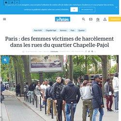 Paris : des femmes victimes de harcèlement dans les rues du quartier Chapelle-Pajol - Le Parisien