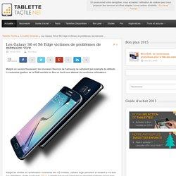 Les Galaxy S6 et S6 Edge victimes de problèmes de mémoire vive. 04/05/2015