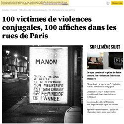 100 victimes de violences conjugales, 100 affiches dans les rues de Paris
