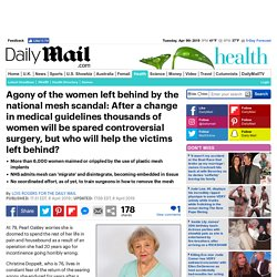Victims of the national mesh scandal reveal the agony of being housebound and in pain for 20 years