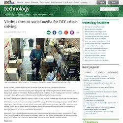 Victims turn to social media for DIY crime-solving