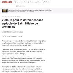 Victoire pour le dernier espace agricole de Saint Hilaire de Brethmas