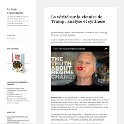 La vérité sur la victoire de Trump : analyse et synthèse