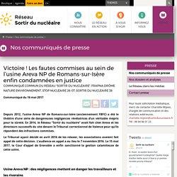 Victoire! Les fautes commises au sein de l'usine Areva NP de Romans-sur-Isère enfin condamnées en justice