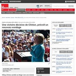 Une victoire décisive de Clinton, prévoit un nouveau sondage