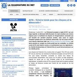 ACTA : Victoire totale pour les citoyens et la démocratie !