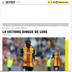 Victoire dingue de Lens - Ligue 2 - France