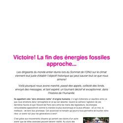 Victoire! La fin des énergies fossiles commence...