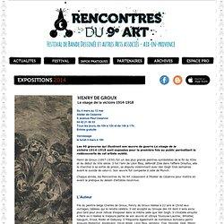 Expo Henry de Groux Le visage de la victoire 1914-1918 Festival BD Aix en Provence