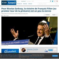 Pour Nicolas Sarkozy, la victoire de François Fillon (au premier tour de la primaire) est un peu la sienne