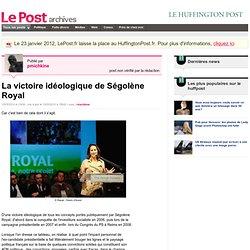 La victoire idéologique de Ségolène Royal - pmichkine sur LePost