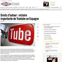 Droits d'auteur : victoire importante de Youtube en Espagne