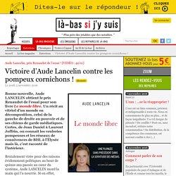 Victoire d'Aude Lancelin contre les pompeux cornichons ! - Là-bas si j'y suis