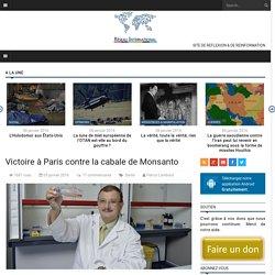Victoire à Paris contre la cabale de Monsanto