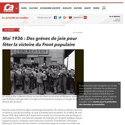 Mai 1936 : Des grèves de joie pour fêter la victoire du Front populaire - Ça m'intéresse