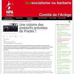 3 jan. 2021 Une victoire des postierEs grévistes de Prades ! - NPA - Comité de l'Ariège