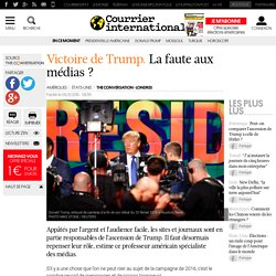 Victoire de Trump. La faute aux médias?