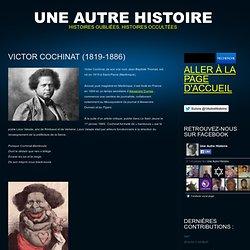 Jean-Baptiste Thomas alias Victor Cochinat 1819-1886