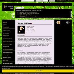 Victor HUGO : sa biographie et ses oeuvres