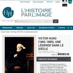 Victor Hugo (1802-1885), une légende dans le siècle