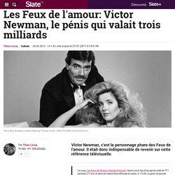 Les Feux de l'amour: Victor Newman, le pénis qui valait trois milliards