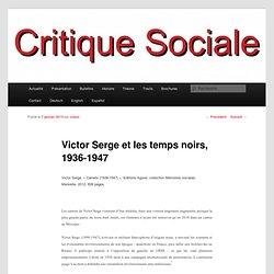 Victor Serge et les temps noirs, 1936-1947