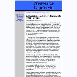 6. Expériences de Mort Imminente (EMI ) (NDEs)