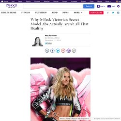 Why 6-Pack Victoria's Secret Model Abs Actually Aren't All That Healthy