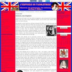Victoria Ire, reine d'Angleterre - L'histoire de l'Angleterre