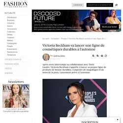 Victoria Beckham va lancer une ligne de cosmétiques durables à l'automne - Actualité : People (#1100975)