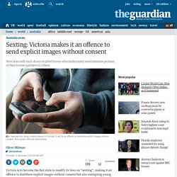 Sexting: Victoria makes it an offence to send explicit images without consent