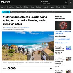 Victoria's Great Ocean Road is going quiet, and it's both a blessing and a curse for locals