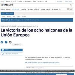 La victoria de los ocho halcones de la Unión Europea