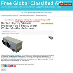 Ducted Heating Victoria Promises You a Toasty Warm Winter Months