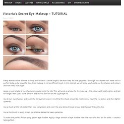 Victoria's Secret Eye Makeup - TUTORIAL