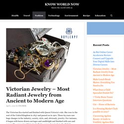 Victorian Jewelry - Most Radiant Jewelry from Ancient to Modern Age