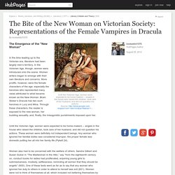 The Bite of the New Woman on Victorian Society: Representations of the Female Vampires in Dracula