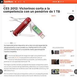 CES 2012: Victorinox corta a la competencia con un pendrive de 1 TB