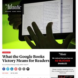 What Google's Victory Against the Authors Guild Means for Readers and Libraries