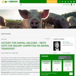 GREENS EFA (EU) 19/06/20 Victory for animal welfare – MEPs vote for inquiry committee on animal transport