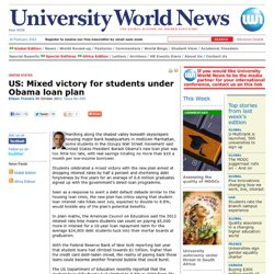 University World News - US: Mixed victory for students under Obama loan plan