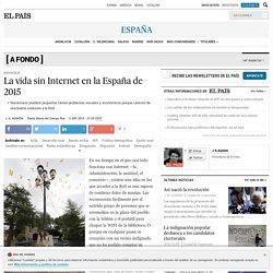La vida sin Internet en la España de 2015
