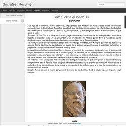 Socrates: Resumen: VIDA Y OBRA DE SOCRATES