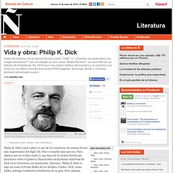 Vida y obra: Philip K. Dick